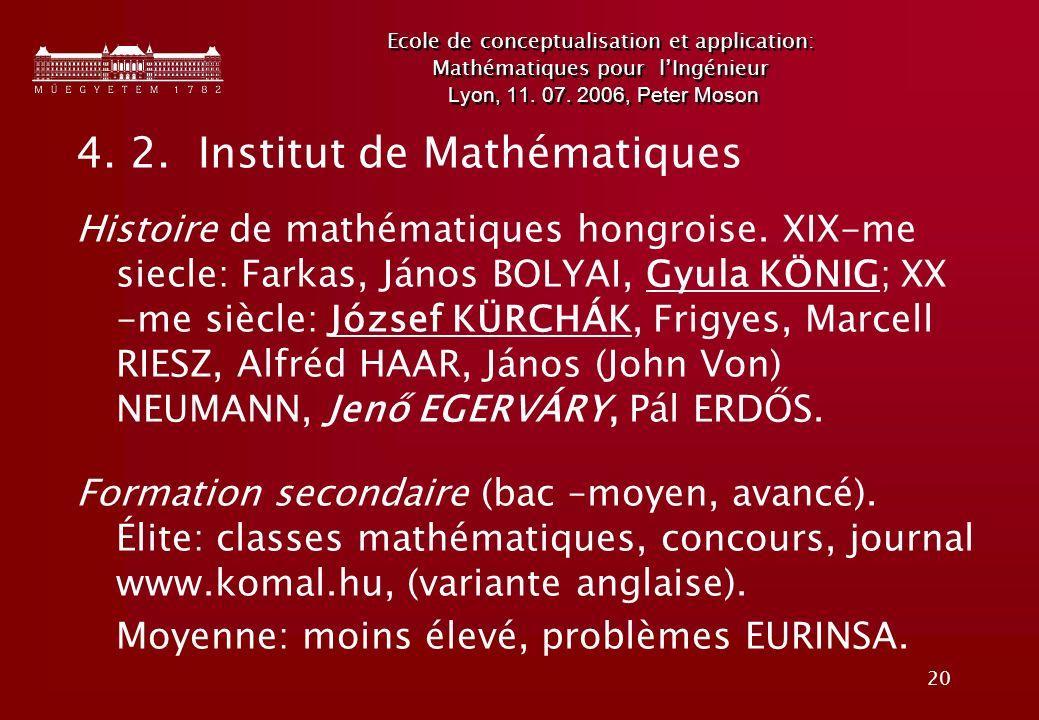 20 Ecole de conceptualisation et application: Mathématiques pour lIngénieur Lyon, 11.