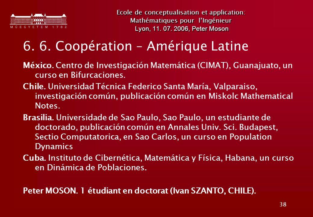 38 Ecole de conceptualisation et application: Mathématiques pour lIngénieur Lyon, 11.