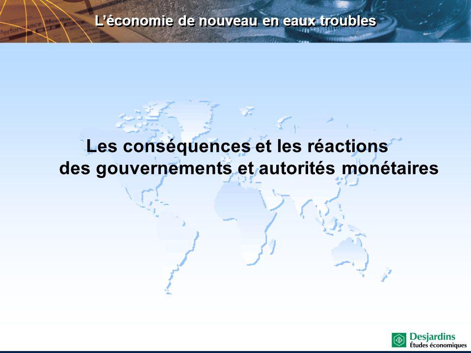 Léconomie de nouveau en eaux troubles Les conséquences et les réactions des gouvernements et autorités monétaires