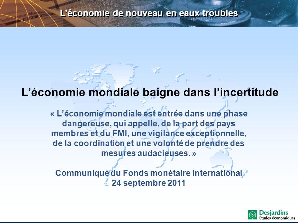 Trois grandes sources dinquiétude 1.Crise financière en provenance de lEurope Endettement excessif des gouvernements Fragilité des banques Crise de Lehman Brothers fraîchement en mémoire...