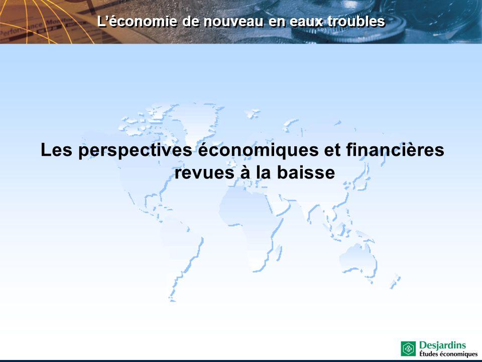 Léconomie de nouveau en eaux troubles Les perspectives économiques et financières revues à la baisse