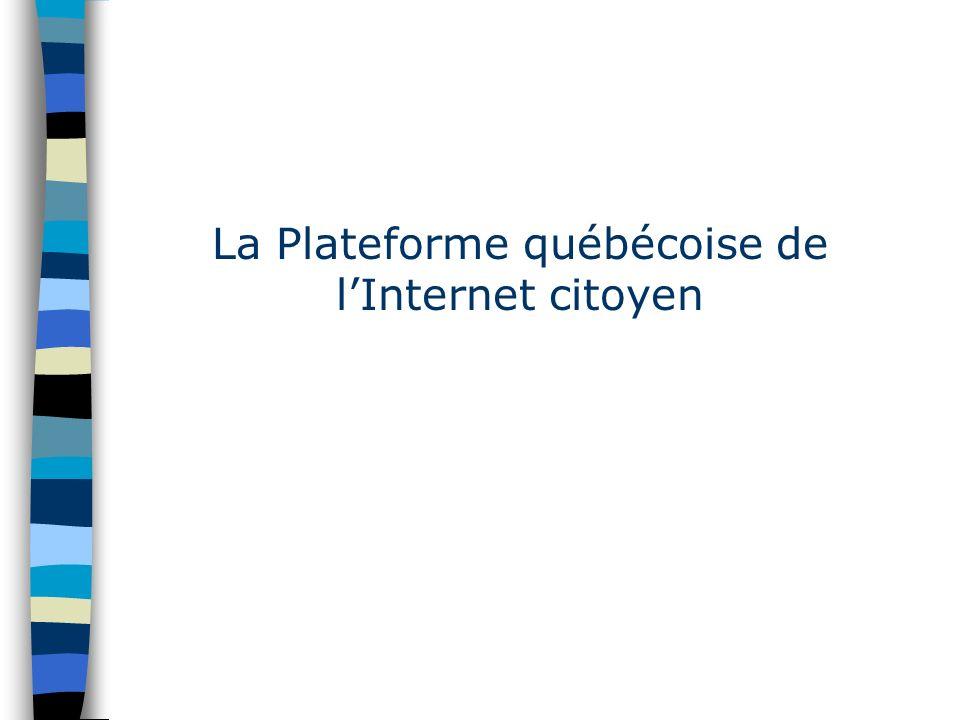 La Plateforme québécoise de lInternet citoyen