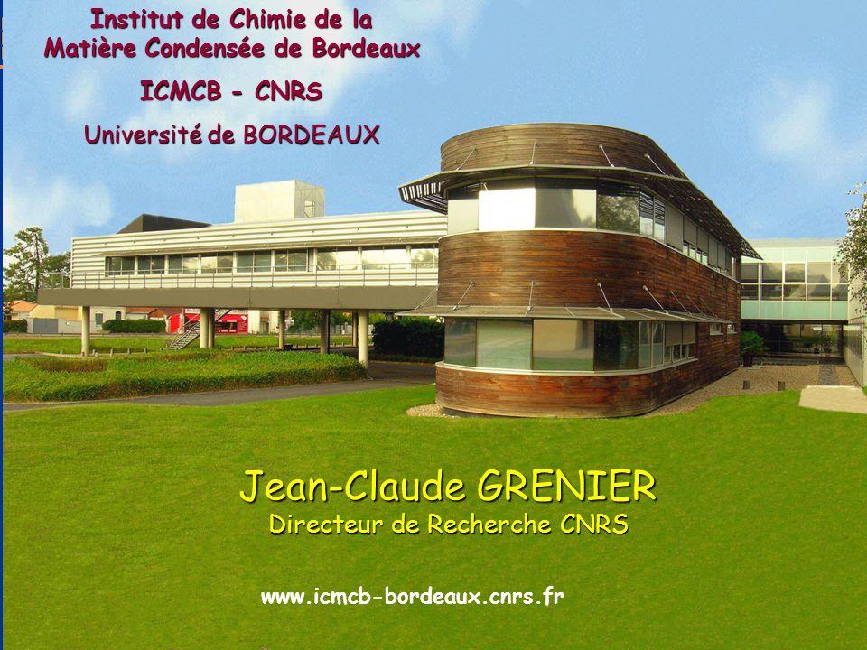 2 èmes Rencontres de lElectromobilité, Angoulême 2012 1 www.icmcb-bordeaux.cnrs.fr Jean-Claude GRENIER Directeur de Recherche CNRS Institut de Chimie de la Matière Condensée de Bordeaux ICMCB - CNRS Université de BORDEAUX