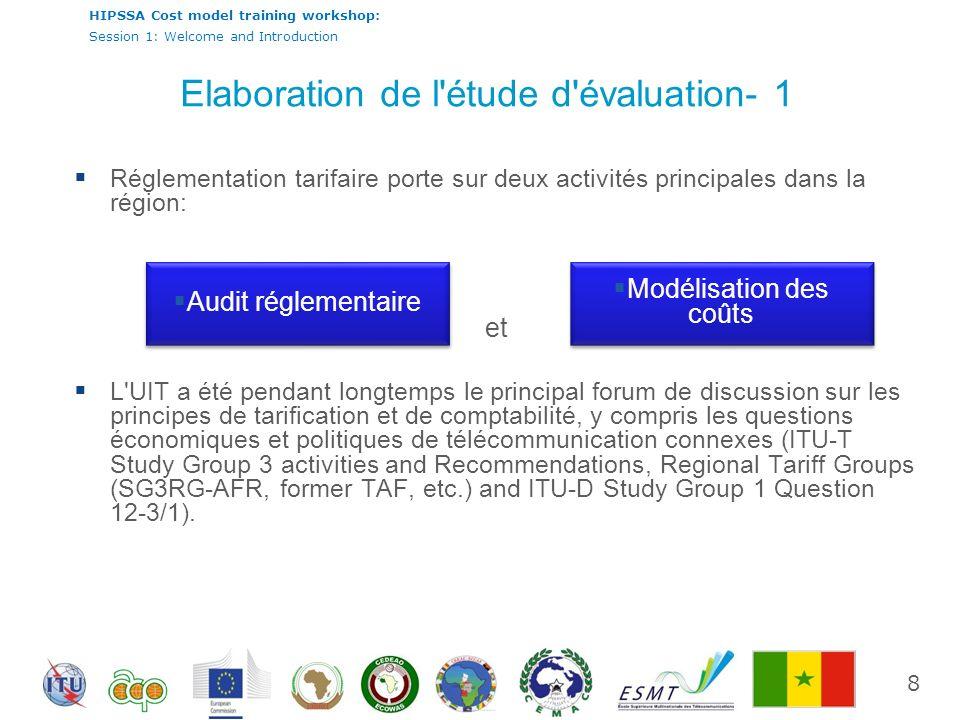 HIPSSA Cost model training workshop: Session 1: Welcome and Introduction La libéralisation des télécommunications en Afrique a induit la nécessité pour les nouveaux régulateurs de renforcer leurs capacités en matière de modélisation des coûts et comptabilité réglementaire pour être dans une situation confortable de régulatation des tarifs des opérateurs.