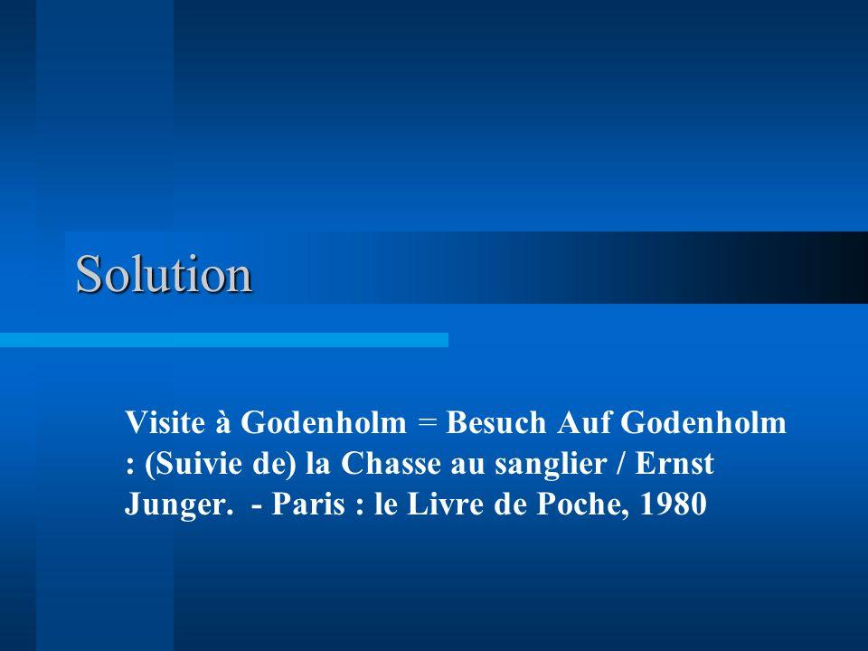 Solution Visite à Godenholm = Besuch Auf Godenholm : (Suivie de) la Chasse au sanglier / Ernst Junger. - Paris : le Livre de Poche, 1980