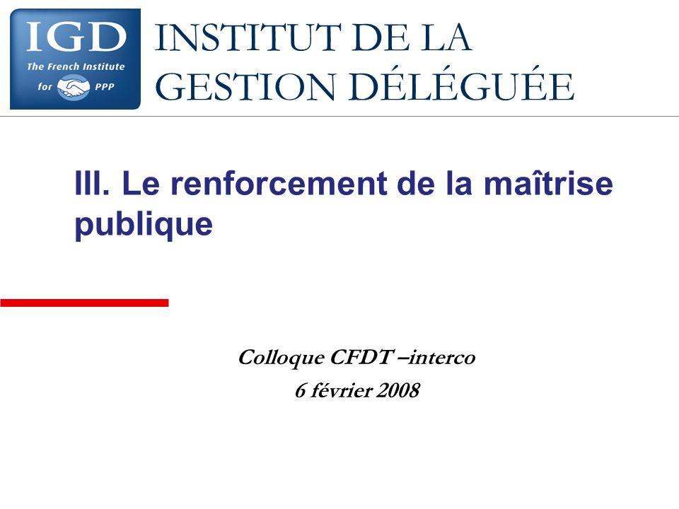 INSTITUT DE LA GESTION DÉLÉGUÉE III.