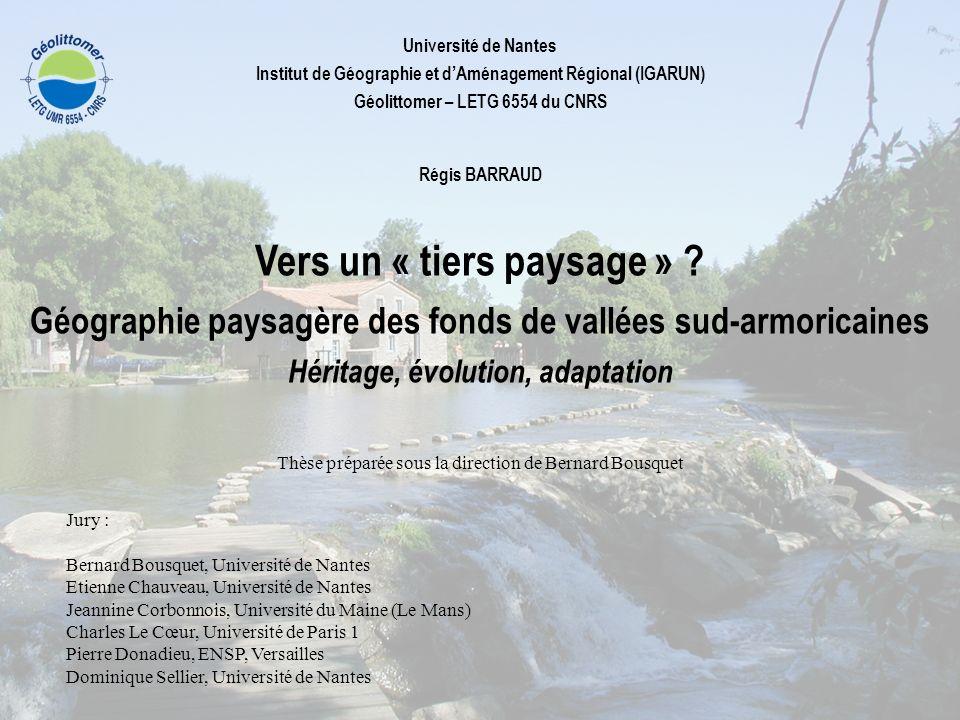 Université de Nantes Institut de Géographie et dAménagement Régional (IGARUN) Géolittomer – LETG 6554 du CNRS Régis BARRAUD Vers un « tiers paysage »