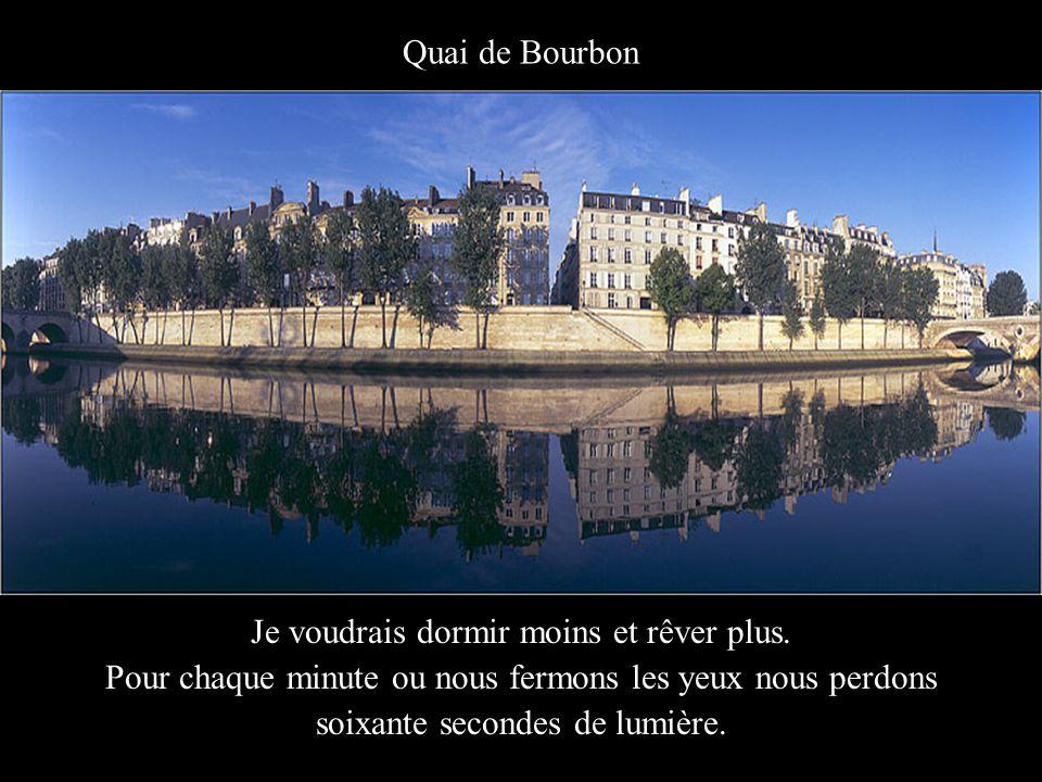 París depuis le Louvre Je voudrais apprécier les choses non pas pour ce qu'elles valent, mais pour ce qu'elles représentent.