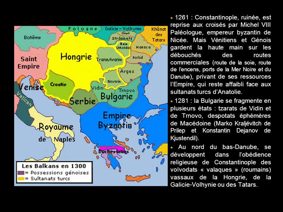 * 1261 : Constantinople, ruinée, est reprise aux croisés par Michel VIII Paléologue, empereur byzantin de Nicée. Mais Vénitiens et Génois gardent la h