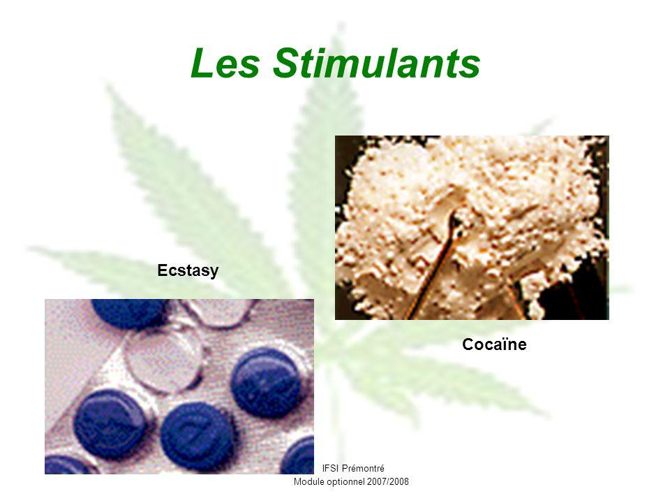 Les Stimulants Ecstasy Cocaïne IFSI Prémontré Module optionnel 2007/2008