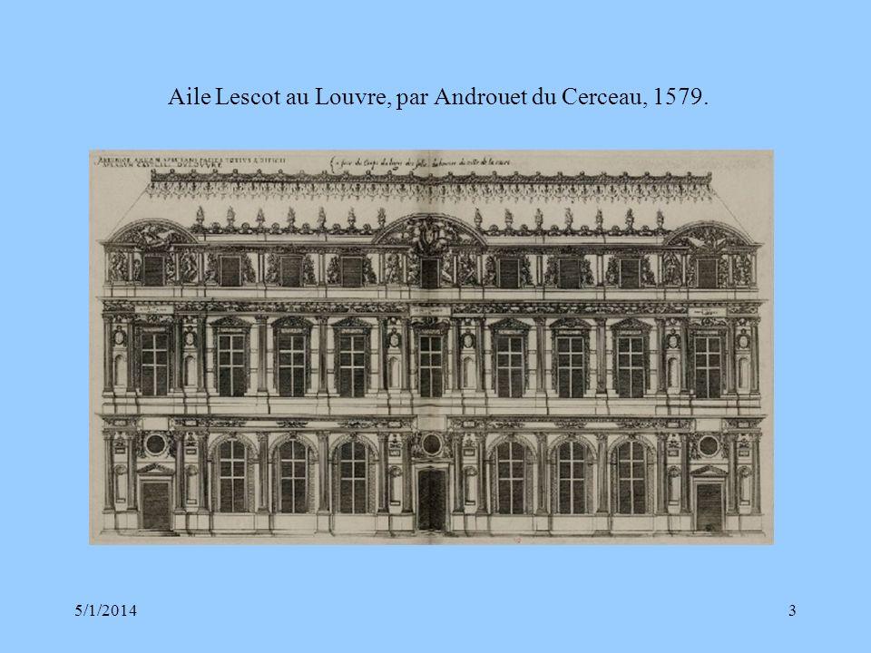 5/1/20143 Aile Lescot au Louvre, par Androuet du Cerceau, 1579.