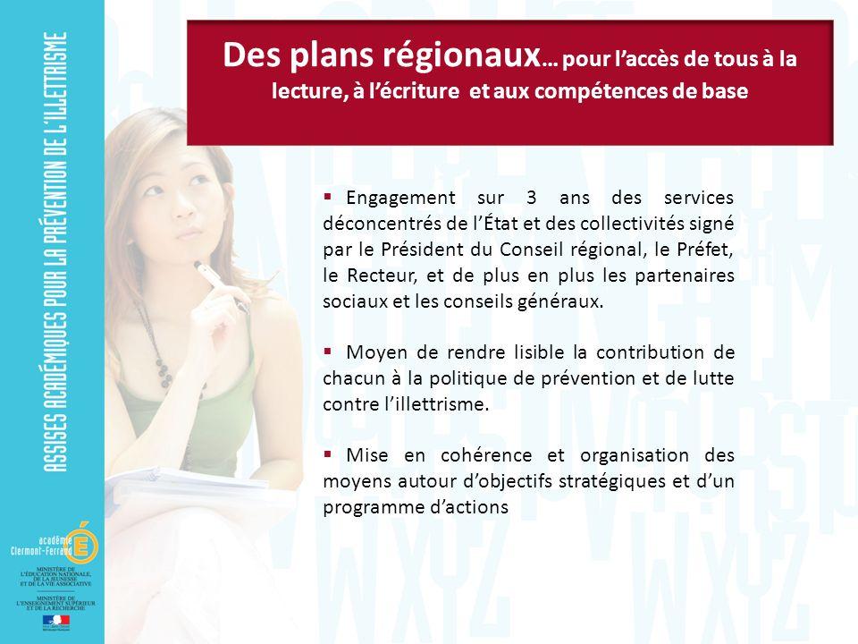 Engagement sur 3 ans des services déconcentrés de lÉtat et des collectivités signé par le Président du Conseil régional, le Préfet, le Recteur, et de plus en plus les partenaires sociaux et les conseils généraux.