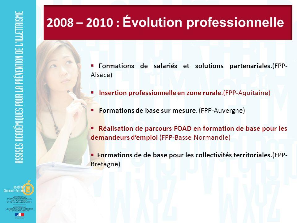 Formations de salariés et solutions partenariales.(FPP- Alsace) Insertion professionnelle en zone rurale.(FPP-Aquitaine) Formations de base sur mesure