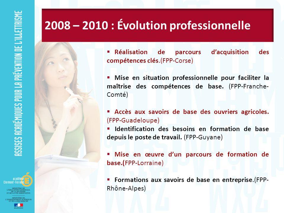 Réalisation de parcours dacquisition des compétences clés.(FPP-Corse) Mise en situation professionnelle pour faciliter la maîtrise des compétences de base.