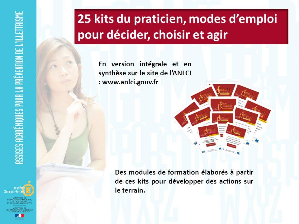 En version intégrale et en synthèse sur le site de lANLCI : www.anlci.gouv.fr Des modules de formation élaborés à partir de ces kits pour développer des actions sur le terrain.