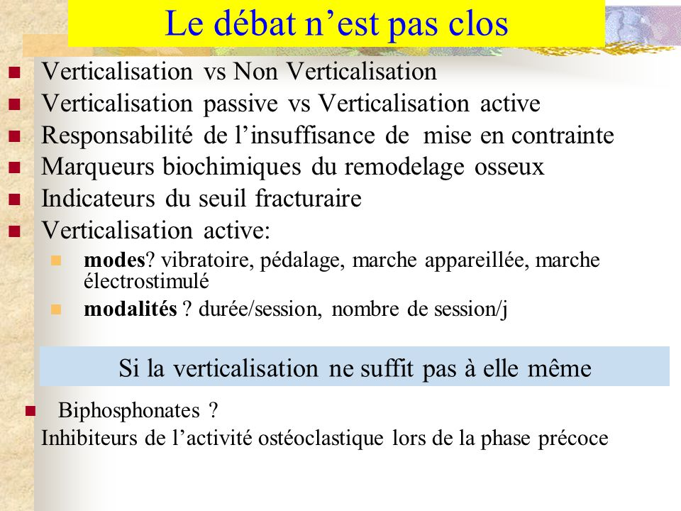 Le débat nest pas clos Verticalisation vs Non Verticalisation Verticalisation passive vs Verticalisation active Responsabilité de linsuffisance de mis