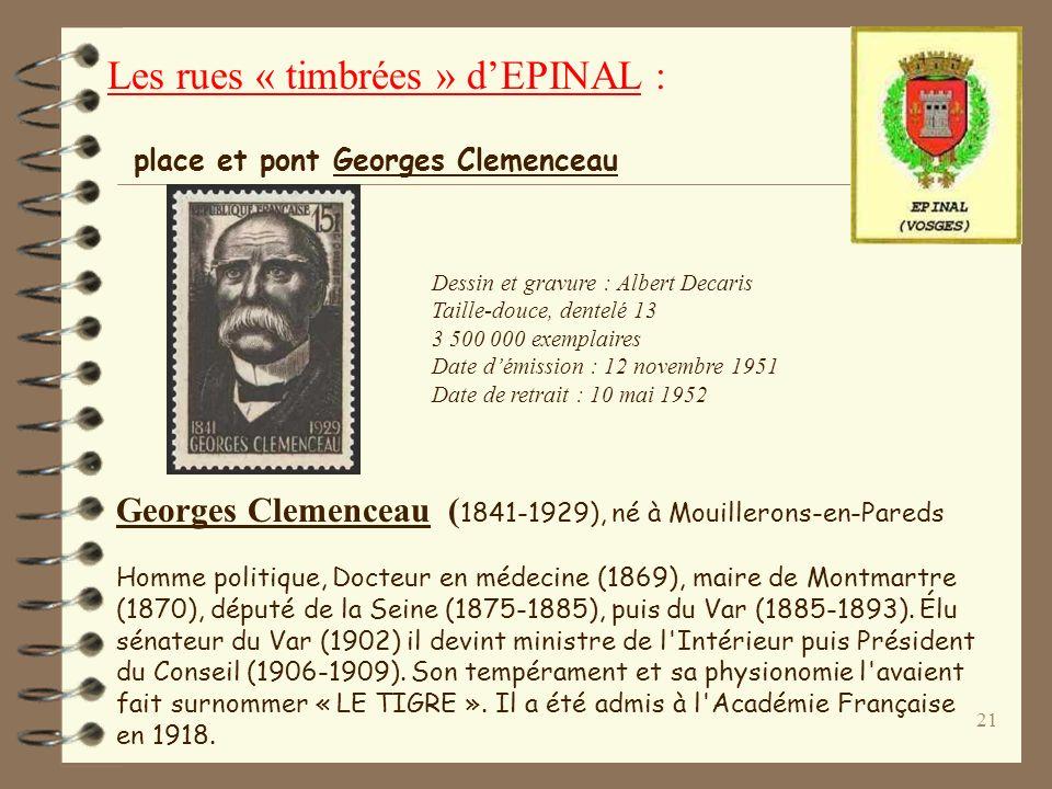20 Les rues « timbrées » dEPINAL : rue Frédéric Chopin Chopin Frédéric (1810-1849) Pianiste et compositeur polonais (de père français). Ses compositio