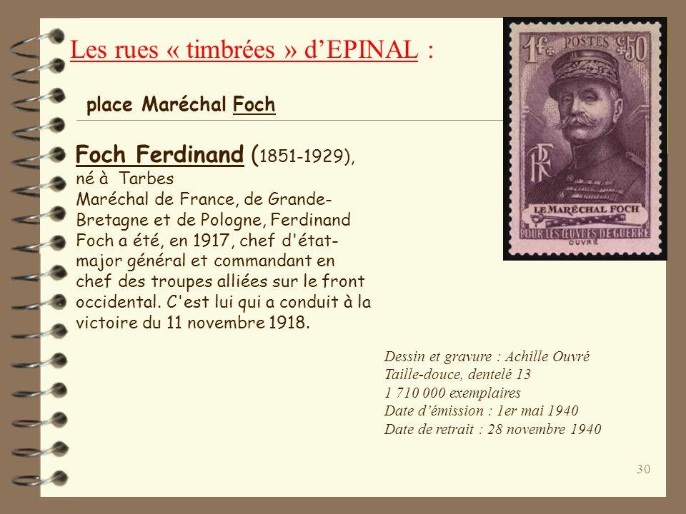 29 Ferry Jules (1832-1893), Avocat et homme d'état né à Saint-Dié (Vosges), il fut successivement : député de Paris (1869), maire de Paris (1870), min