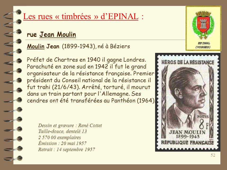 51 Dessin et gravure : Charles Mazelin Taille-douce, dentelé 13 1 300 000 exemplaires Date démission : 10 juillet 1953 Date de retrait : 12 décembre 1