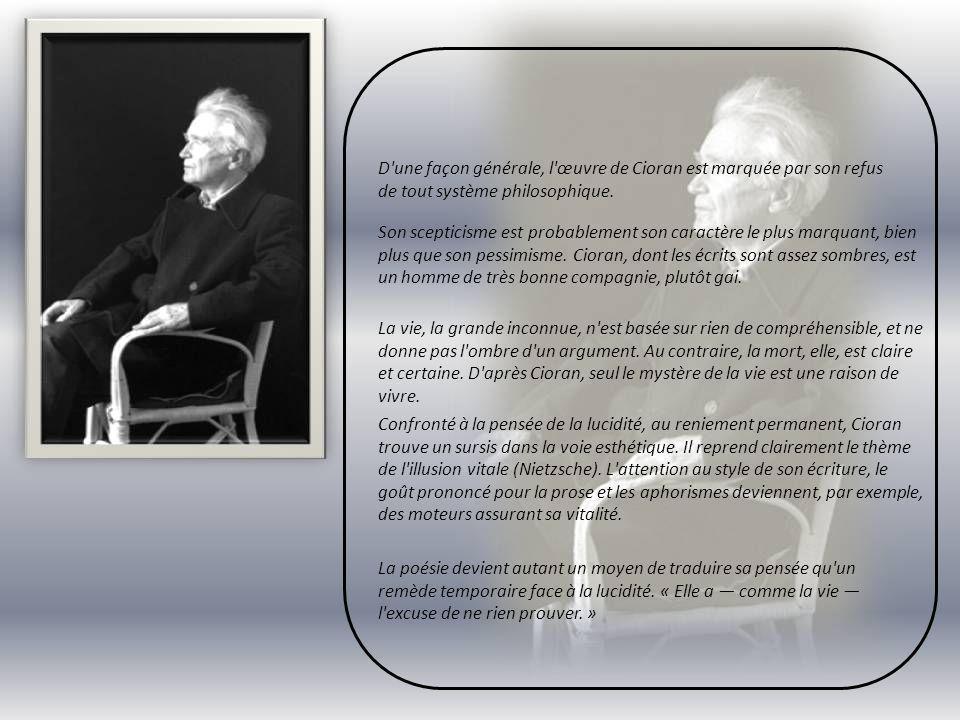 Emil Cioran ( 1911- 1995 ) Emil Cioran, né le 8 avril 1911 à R ă sinari en Roumanie, mort le 20 juin 1995 à Paris, est un philosophe et écrivain rouma