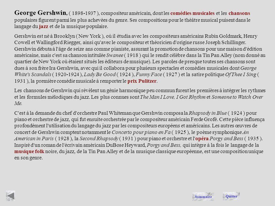 GERSHWIN Quitter Sommaire