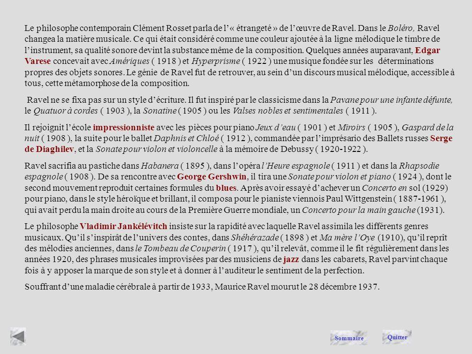 Maurice Ravel, ( 1875-1937 ), compositeur français, célébré pour la perfection de ses compositions et pour la virtuosité de ses orchestrations, auteur