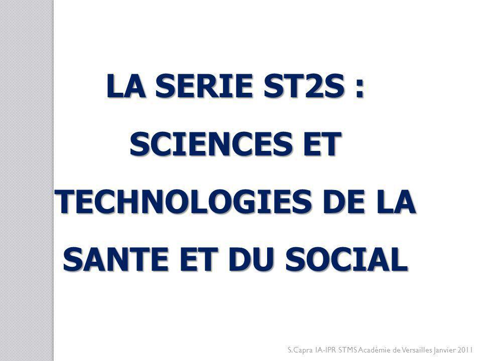 A CCÈS À DES FORMATIONS TECHNICO - ADMINISTRATIVES BTS SP3S: Services et prestations des secteurs sanitaire et social S.Capra IA-IPR STMS Académie de Versailles Janvier 2011