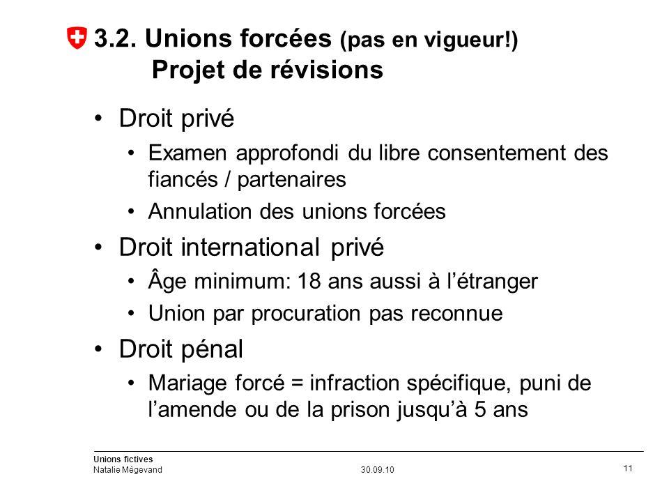 Unions fictives Natalie Mégevand30.09.10 11 3.2.
