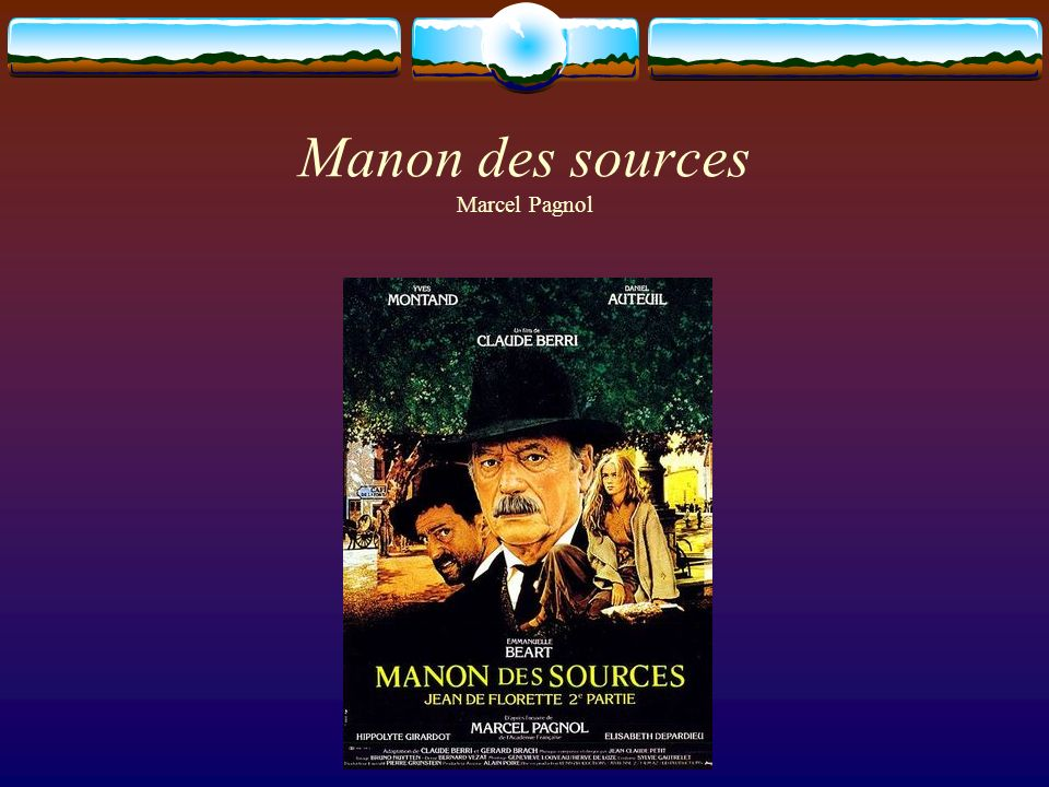 Manon des sources Marcel Pagnol