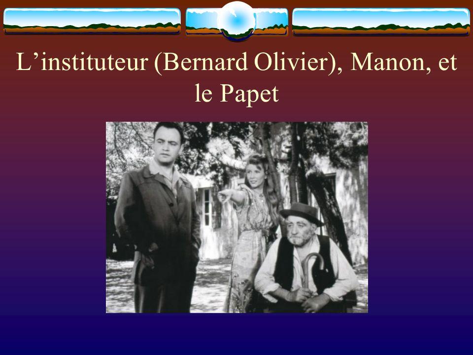 Linstituteur (Bernard Olivier), Manon, et le Papet