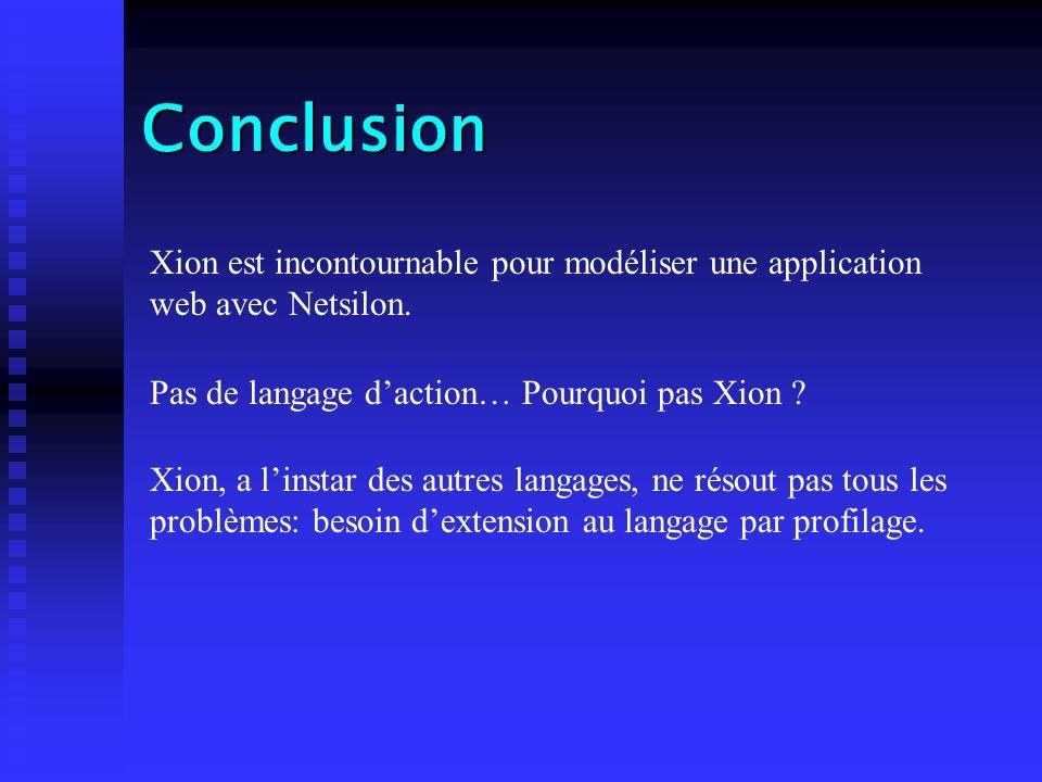 Conclusion Xion est incontournable pour modéliser une application web avec Netsilon.