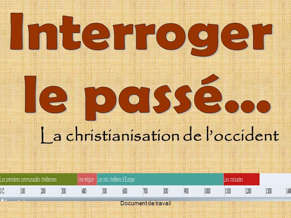 Document de travail La christianisation de loccident
