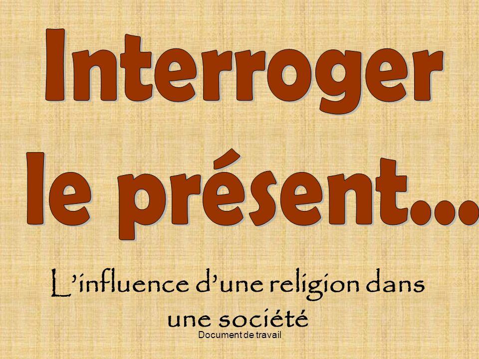 Document de travail Linfluence dune religion dans une société
