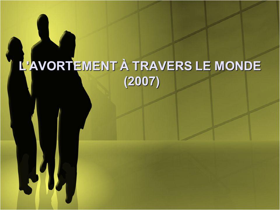 L'AVORTEMENT À TRAVERS LE MONDE (2007)