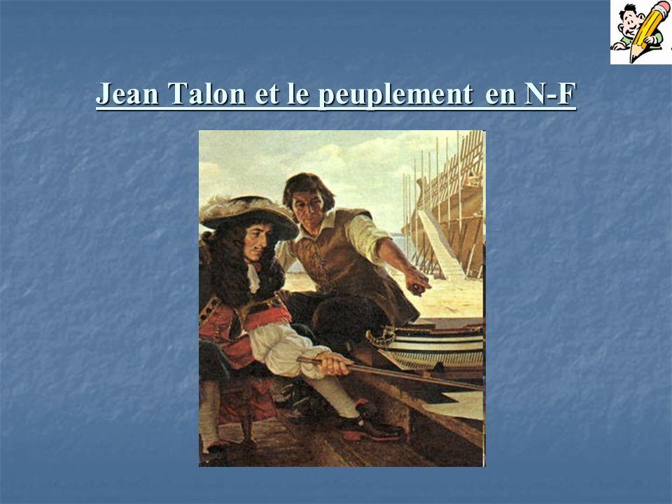 Jean Talon et le peuplement en N-F