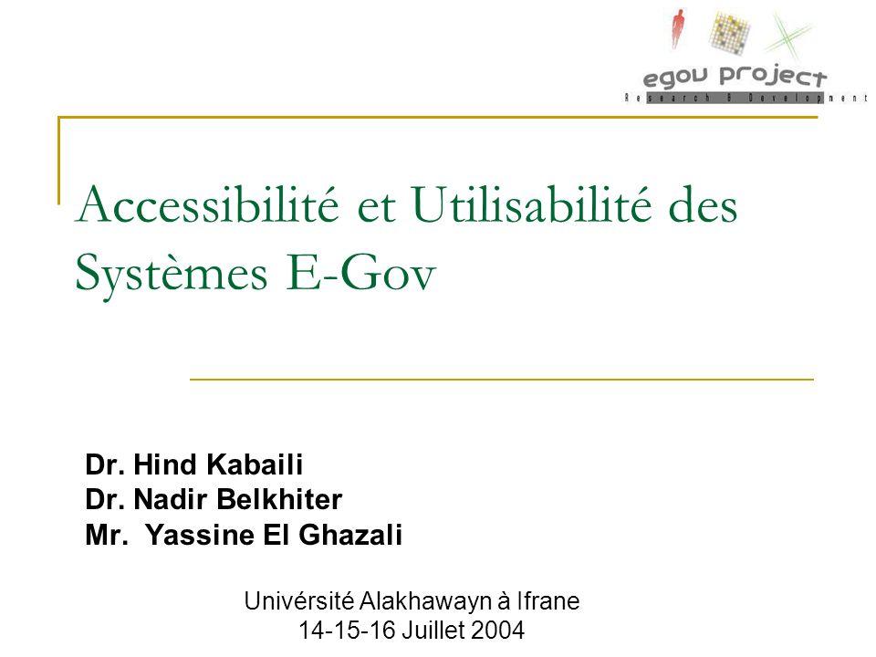 Accessibilité et Utilisabilité des Systèmes E-Gov Dr.