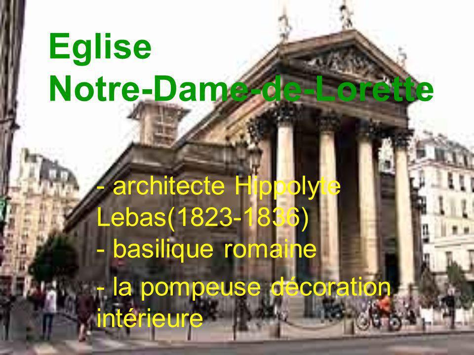 Eglise Notre-Dame-de-Lorette - architecte Hippolyte Lebas(1823-1836) - basilique romaine - la pompeuse décoration intérieure