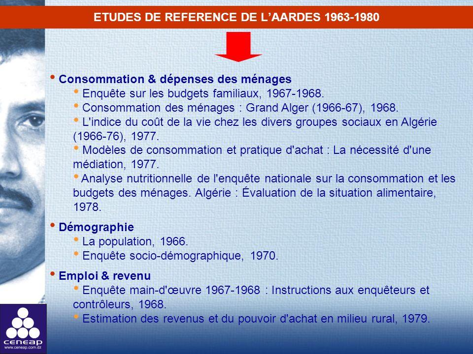 ETUDES DE REFERENCE DE LAARDES 1963-1980 Consommation & dépenses des ménages Enquête sur les budgets familiaux, 1967-1968. Consommation des ménages :