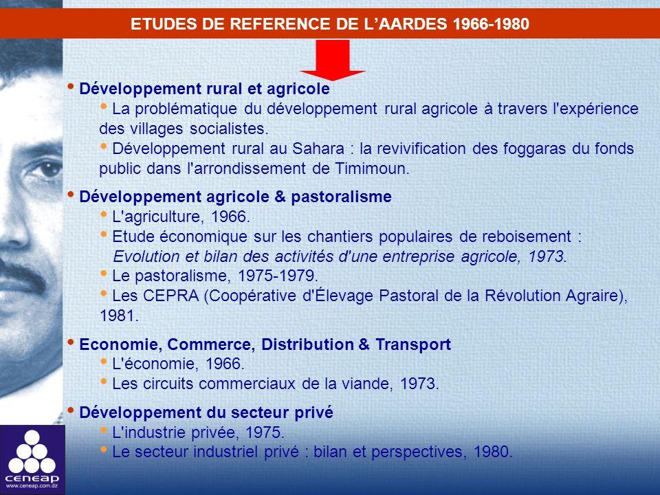 ETUDES DE REFERENCE DE LAARDES 1966-1980 Développement rural et agricole La problématique du développement rural agricole à travers l'expérience des v