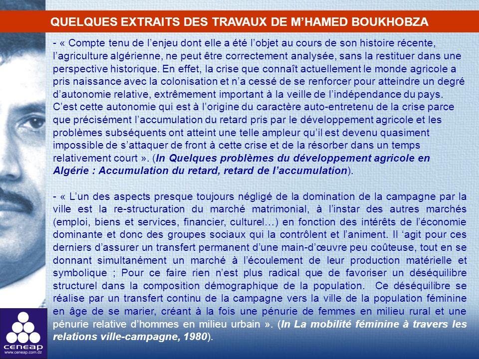 - « Compte tenu de lenjeu dont elle a été lobjet au cours de son histoire récente, lagriculture algérienne, ne peut être correctement analysée, sans l