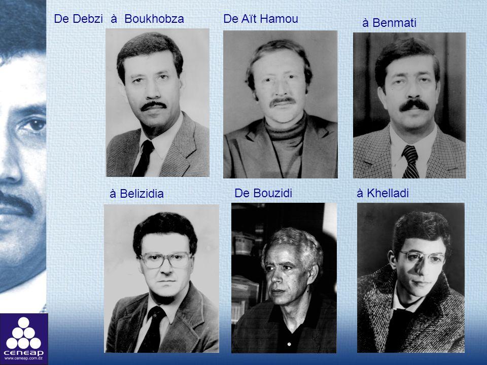 De Debzi à BoukhobzaDe Aït Hamou à Benmati De Bouzidi à Khelladi à Belizidia