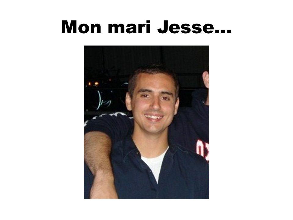 Mon mari Jesse…