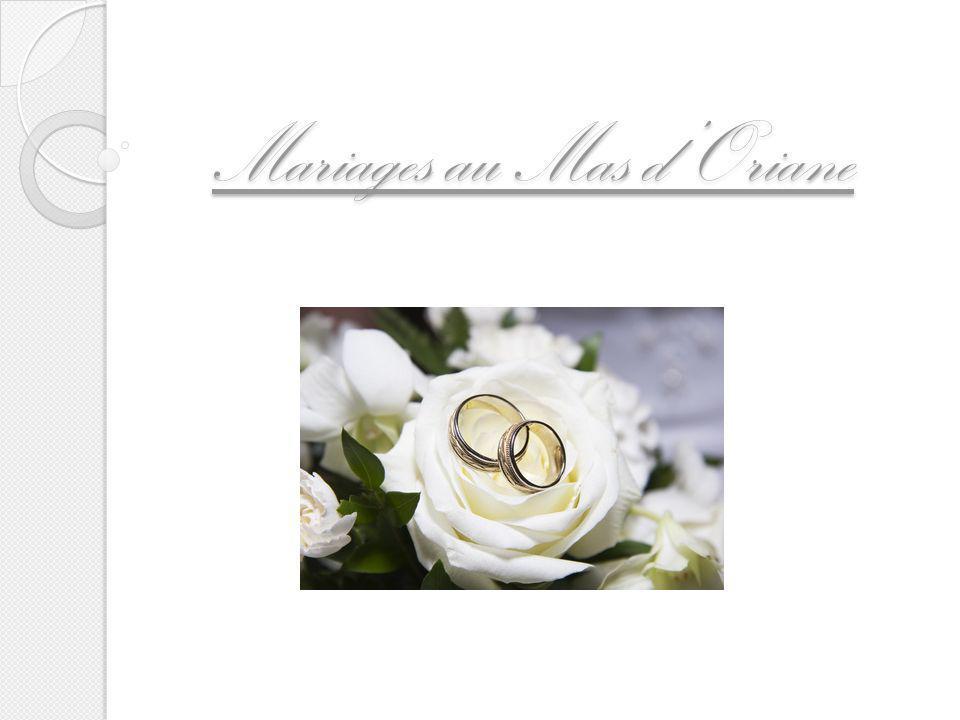 Mariages au Mas dOriane