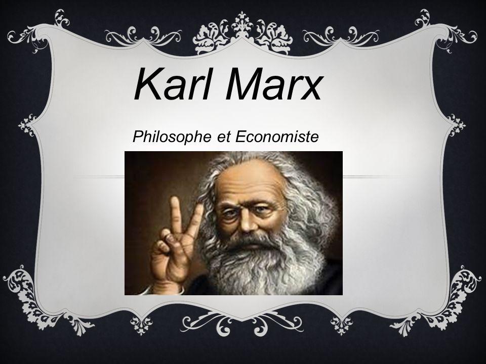 Karl Marx Philosophe et Economiste