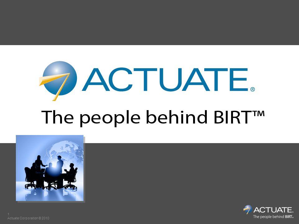 2 Actuate Corporation © 2010 Actuate, les Hommes à lOrigine de BIRT BIRT est le projet Open Source qui a révolutionné le domaine de la Business Intelligence BIRT: Business Intelligence and Reporting Tools Une solution Open Source : Centrée sur les utilisateurs et leurs besoins en information.