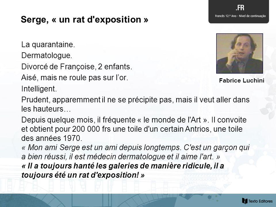 La quarantaine. Dermatologue. Divorcé de Françoise, 2 enfants.