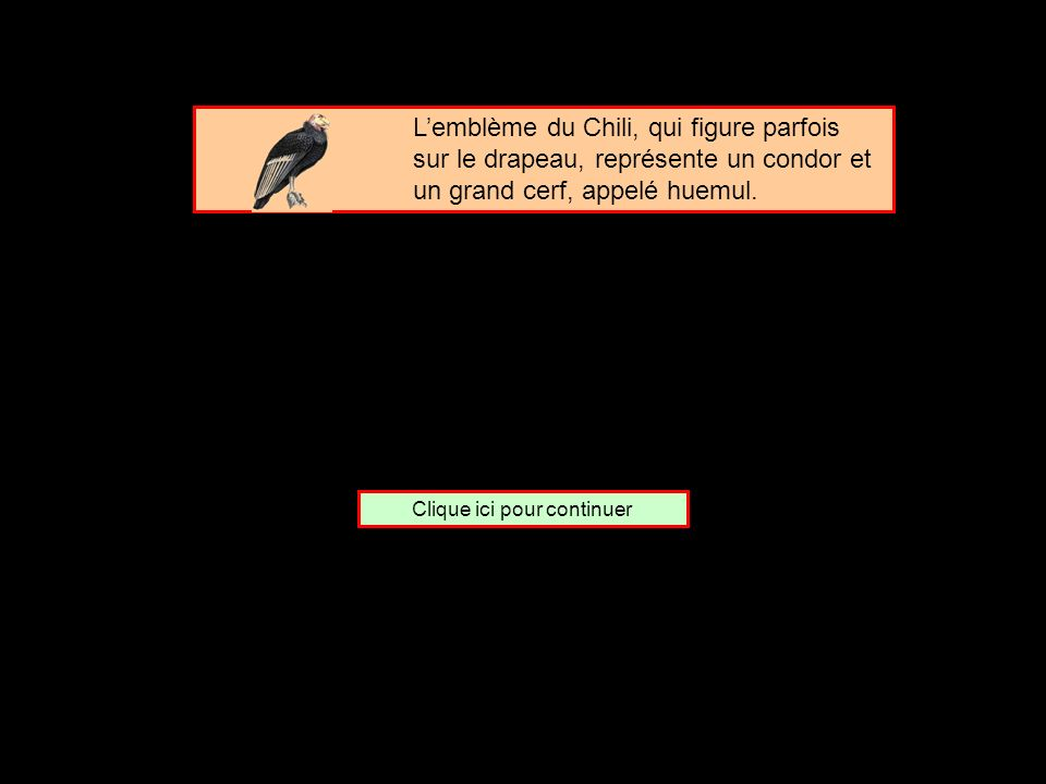 De quel pays le condor est-il lemblème ? Le Chili Le Pérou Le Népal
