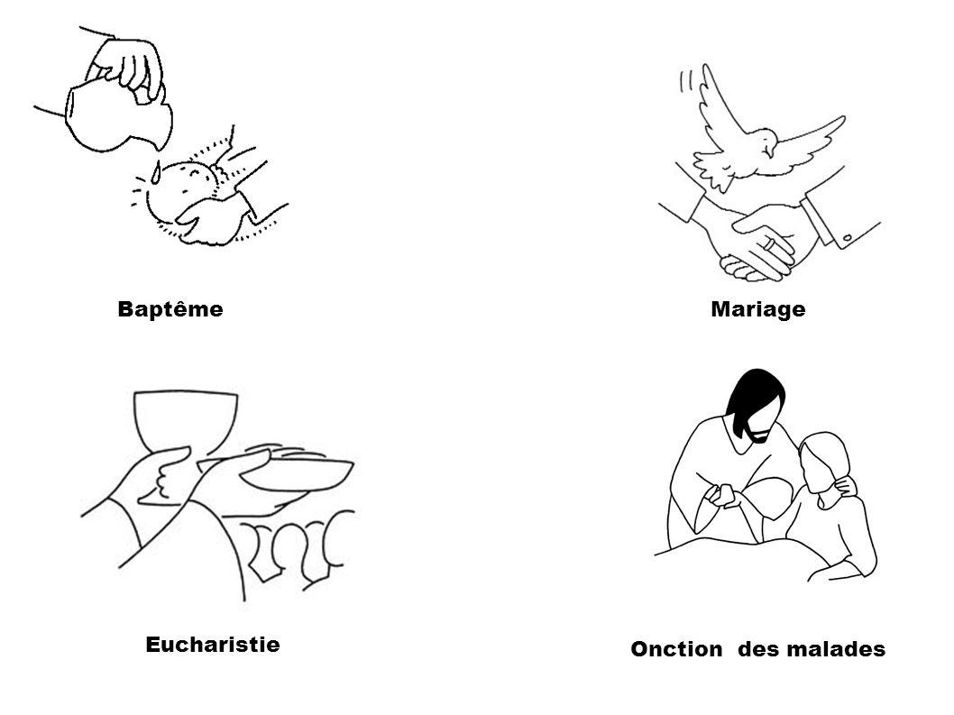 Onction des malades BaptêmeMariage Eucharistie