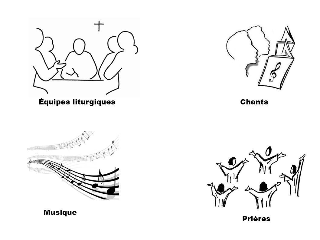 Chants Prières Musique Équipes liturgiques