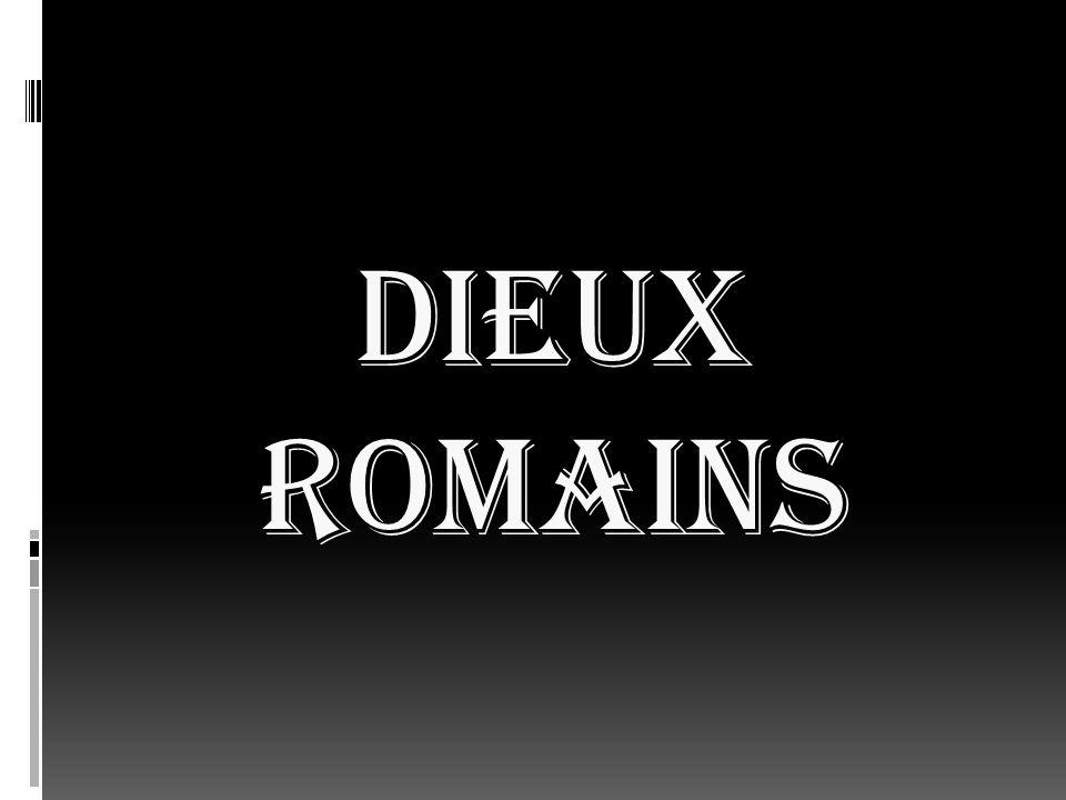 DIEUX ROMAINS